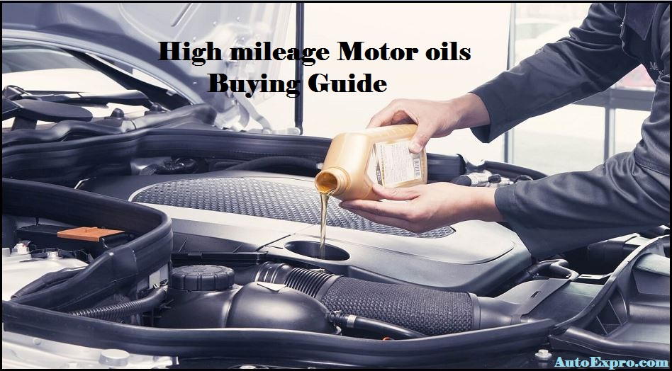 High mileage oils buying Guide