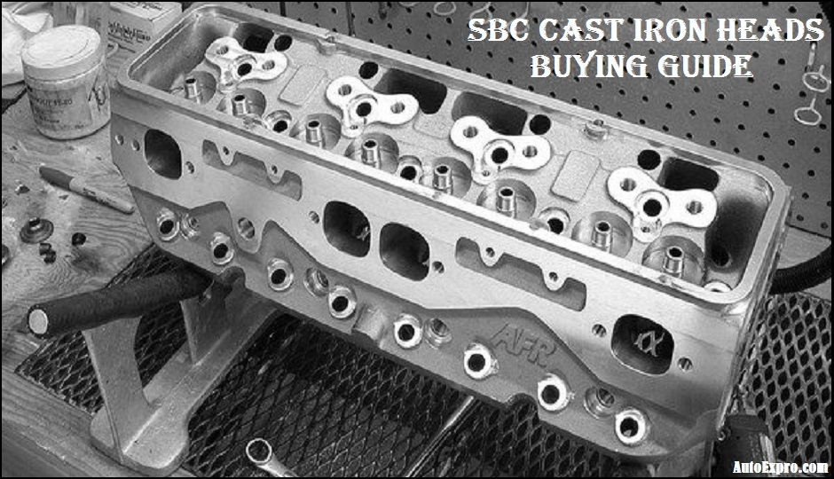 SBC Cast Iron Heads Buying Guide