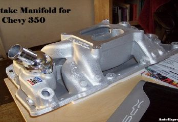 Best Intake Manifold for Chevy 350