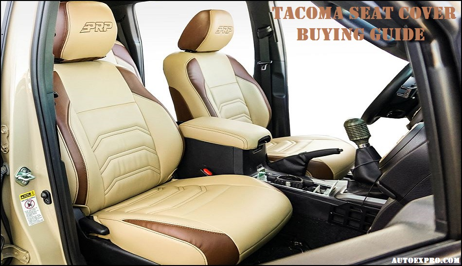 tacoma seat cover buying guide