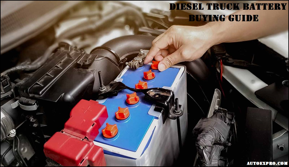 Buying Guide Battery For Ford F350 Diesel