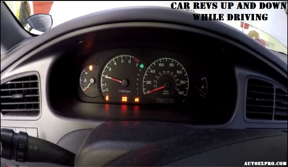 Why My Car Revs Up And Down